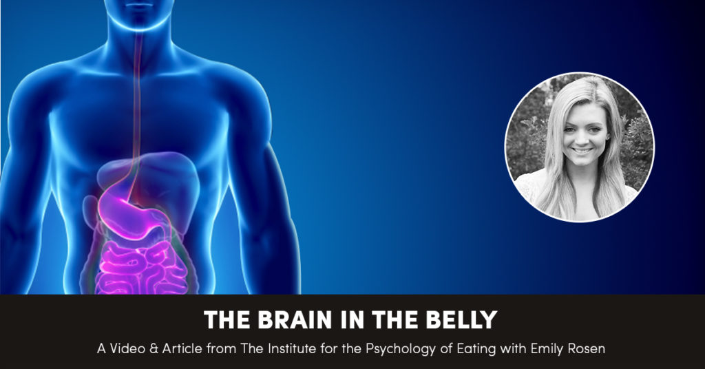 The Brain in the Belly