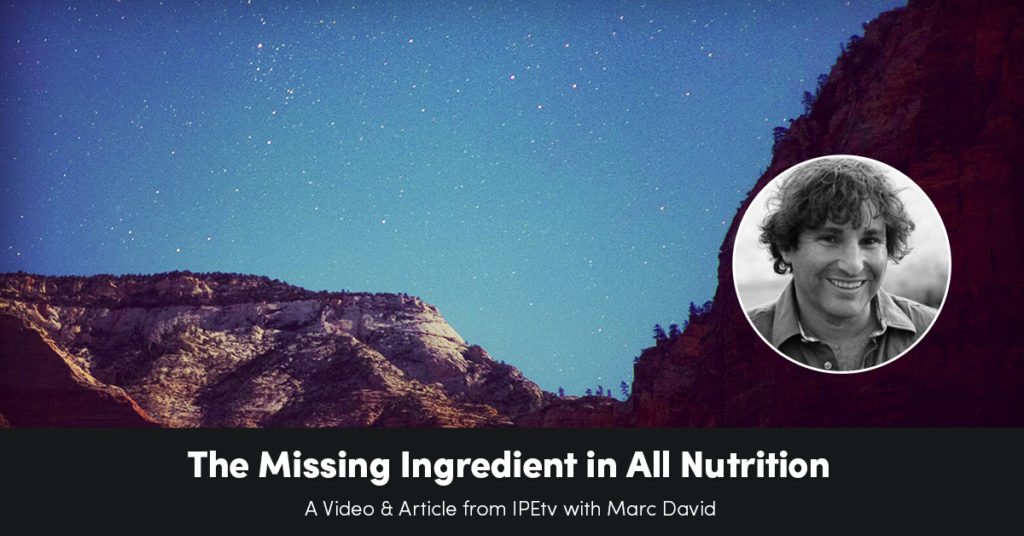 The Missing Ingredient in All of Nutrition