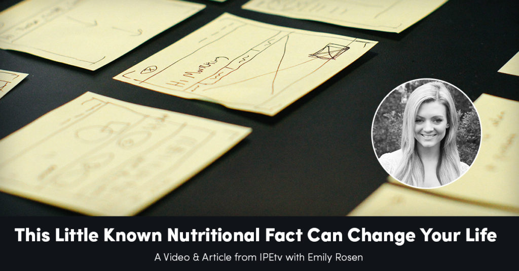 This Little Known Nutritional Fact Can Change Your Life