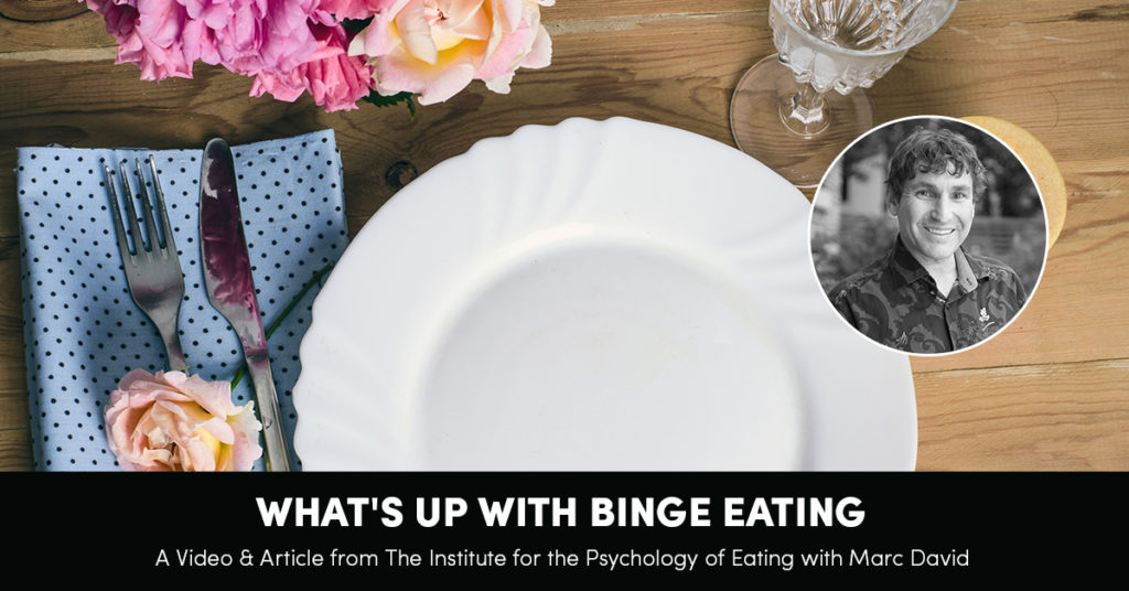 What's Up with Binge Eating