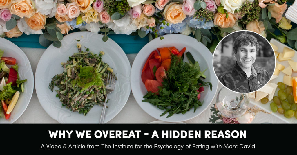 Why We Overeat: A Hidden Reason